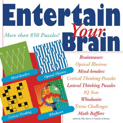 Entertain Your Brain By Harris, Ella (EDT)/ Christin, Caroline (EDT)